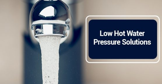 Low Hot Water Pressure Solutions