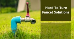 Hard-To-Turn Faucet Solutions