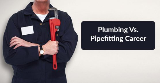 Choosing Between Careers Plumbing And Pipefitting