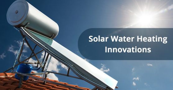 Solar Water Heating Innovations