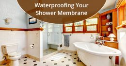 Waterproofing Your Shower Membrane